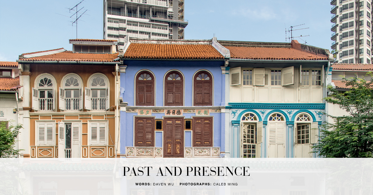 Past and Presence - Much is being done to restore the original architecture of Singapore